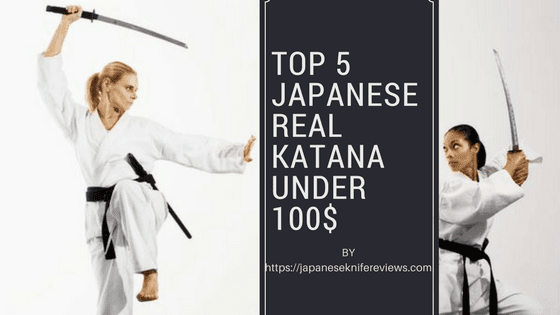 top 5 Japanese real katana for sale under 100