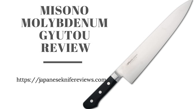 Misono Molybdenum Gyutou Review