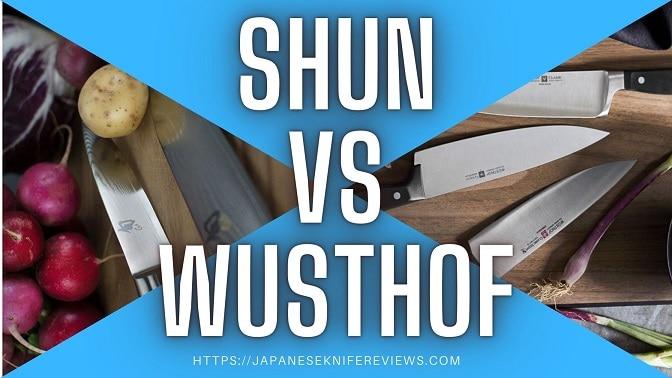 SHUN VS Wusthof